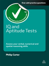IQ and Aptitude Tests (eBook): Assess Your Verbal, Numerical and Spatial Reasoning Skills